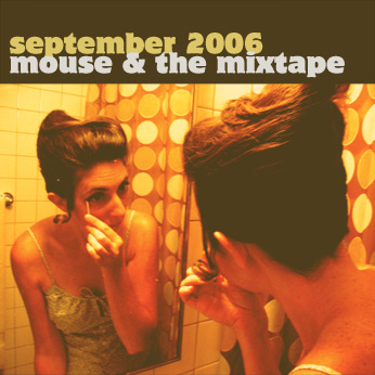 September  2006 Mixtape